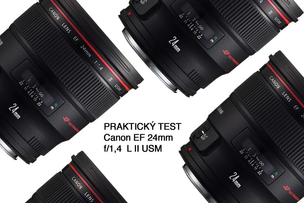 recenze, canon 24, 1,4 L USM, test, praktický, recenze, Canon EF, objektiv,